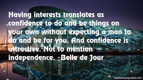 Quotes About Confidence And Independence