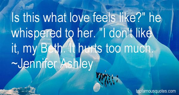 Quotes About What Love Feels Like