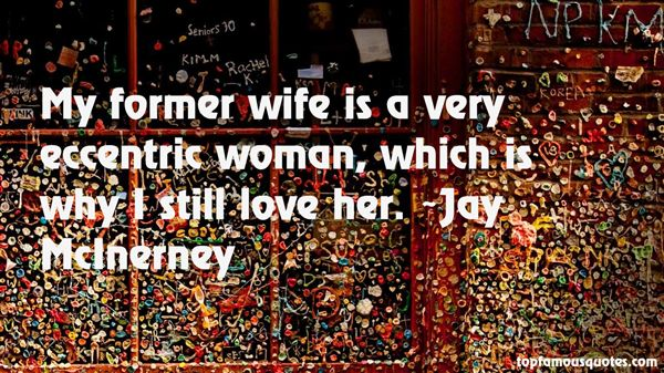 Quotes About Eccentric Woman
