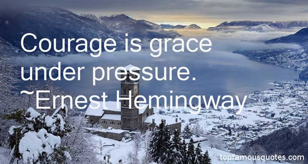 Quotes About Grace Under Pressure