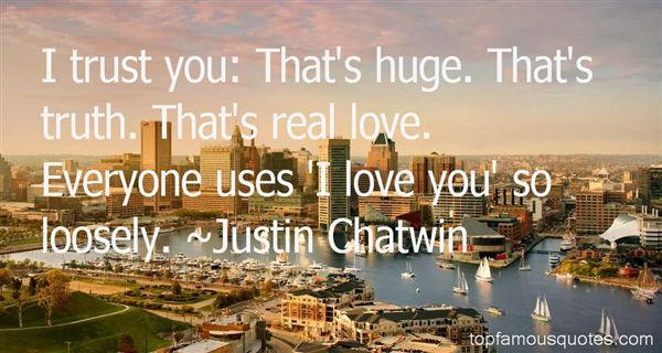 Quotes About Huge Love