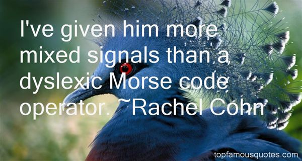 Quotes About Mixed Signals