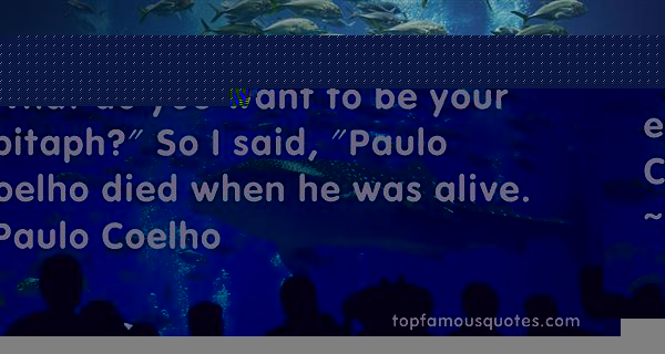Quotes About Paulo Coelho