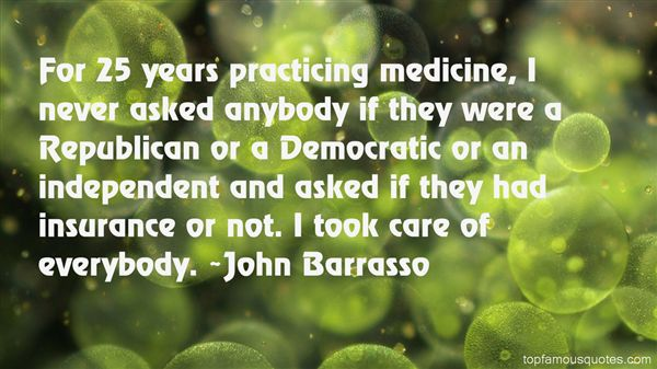 Quotes About Practicing Medicine