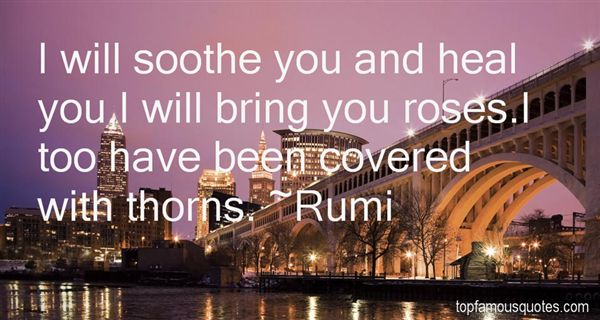 Quotes About Roses Have Thorns