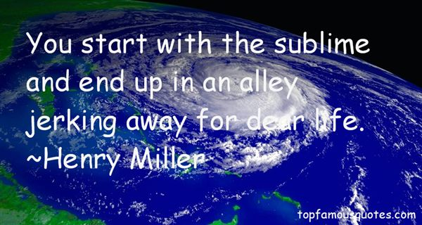Sublime Jpg Sayings: Sublime Life Quotes: Best 19 Famous Quotes About Sublime Life