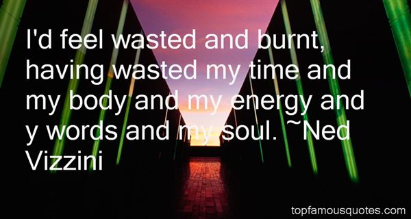 Quotes About Wasted Words