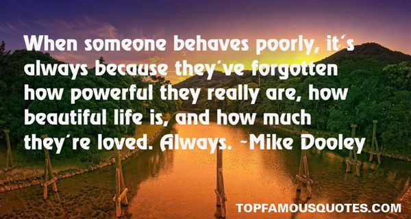 Quotes About Behaves