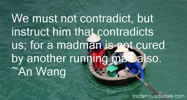 Quotes About Contradict