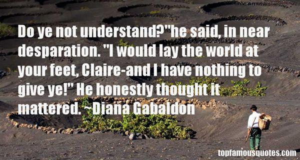 Quotes About Desparation