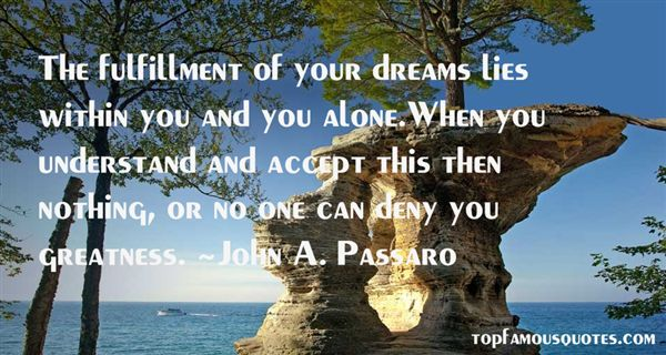 Quotes About Fulfillment Of Your Dreams
