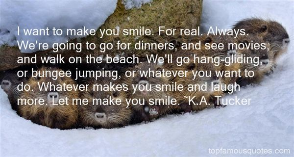 Quotes About He Makes Me Smile