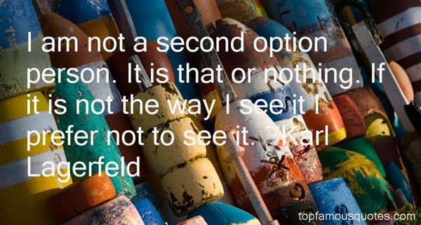 Quotes About Second Option