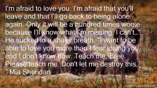 Quotes About Afraid To Love Again