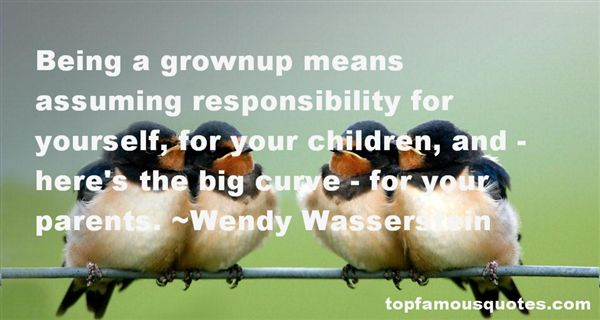 Quotes About Assuming Responsibility