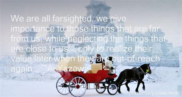 Quotes About Farsighted