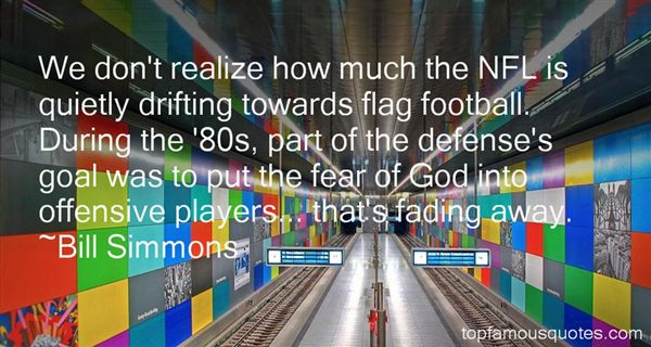 Quotes About Flag Football