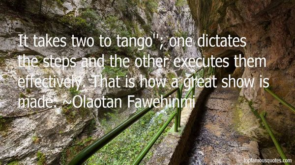 Quotes About It Takes Two To Tango