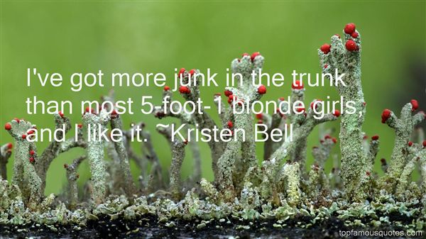 Quotes About Junk In The Trunk