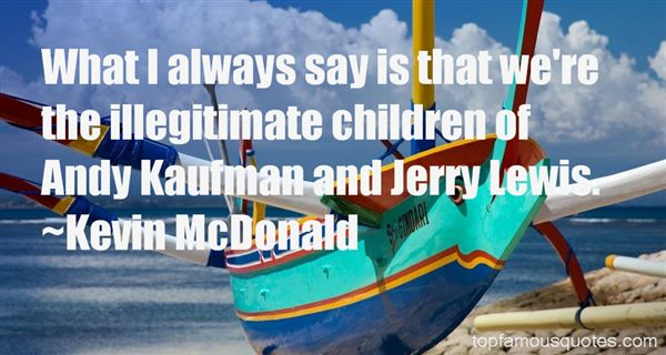 Quotes About Kaufman