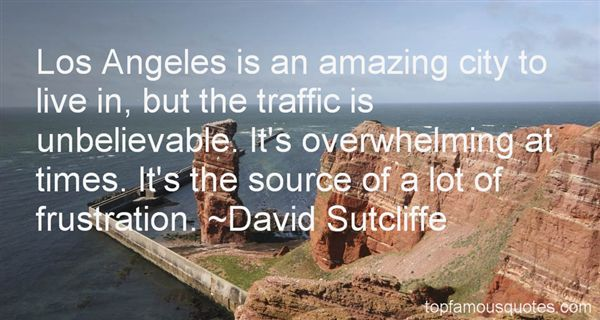 Quotes About Los Angeles Traffic