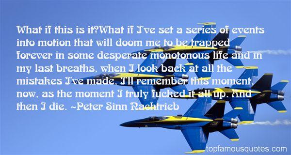 Quotes About Monotonous Life