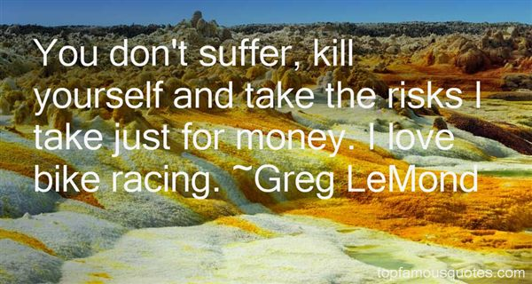 Bike Racing Quotes Best 3 Famous Quotes About Bike Racing