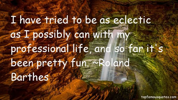 Quotes About Eclectic
