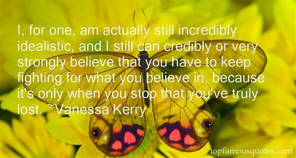 Quotes About Fighting For What You Believe In