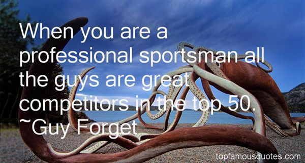 Quotes About Great Competitors