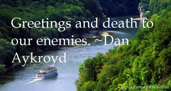 Quotes About Greeting Death