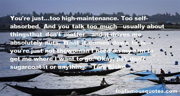 Quotes About High Maintenance Woman