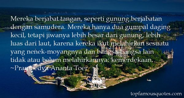 Quotes About Kemerdekaan