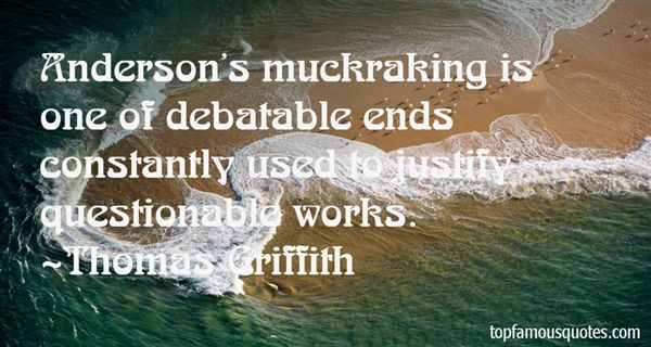 Quotes About Muckraking