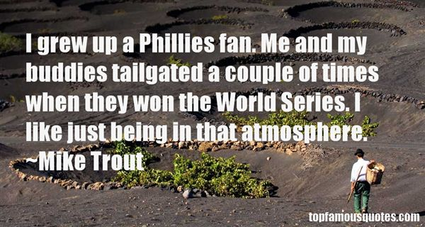 Quotes About Phillies