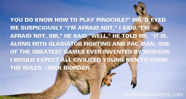 Quotes About Play Fighting