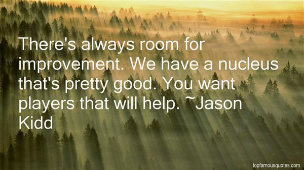Quotes About Room For Improvement