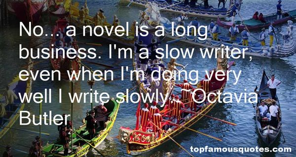 Quotes About Slowly