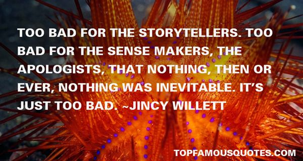 Story Makers Quotes Best 3 Famous Quotes About Story Makers