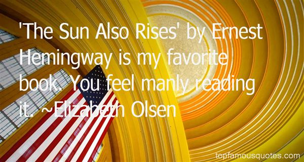Quotes About The Sun Also Rises