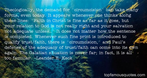 Quotes About Theologically