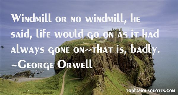 Quotes About Windmill