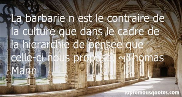 Quotes About Barbarie