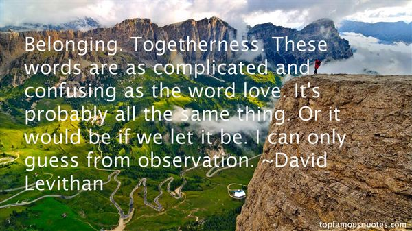 Quotes About Belonging Together
