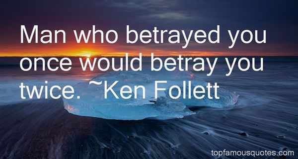 Best Feeling Betrayed Quotes: Betrayed Quotes: Best 238 Famous Quotes About Betrayed