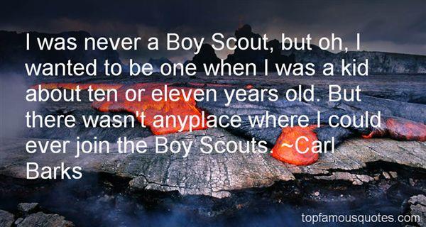 Boy Scouts Quotes: Best 12 Famous Quotes About Boy Scouts