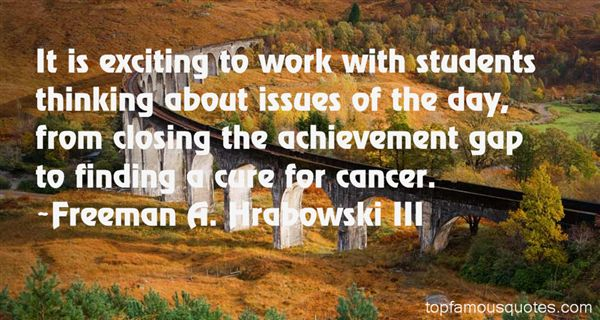 Quotes About Closing The Achievement Gap