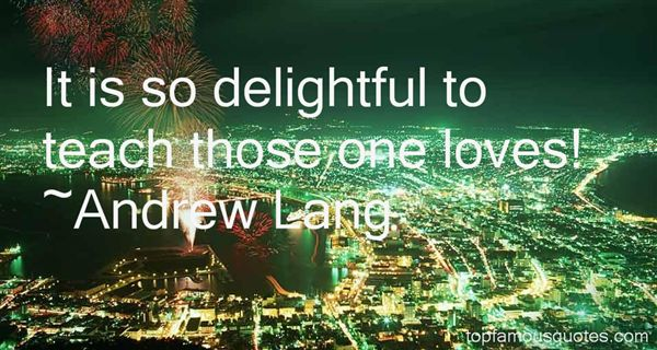 Quotes About Delightful