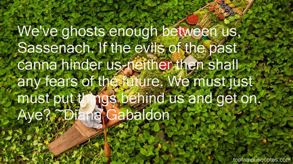 Quotes About Ghosts Of The Past