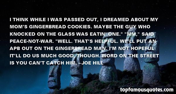 Quotes About Gingerbread Cookies